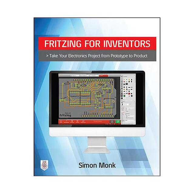 【0071844635】BOOK: FRITZING FOR INVENTORS