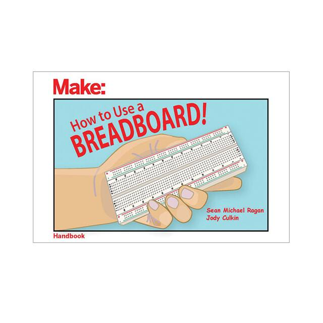 【9781680454031】HOW TO USE A BREADBOARD BY SEAN